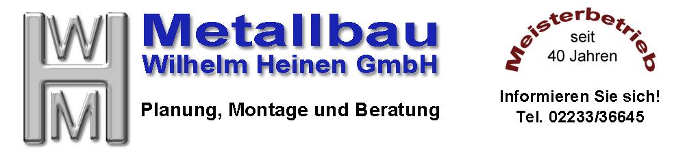 Metallbau Wilhelm Heinen GmbH